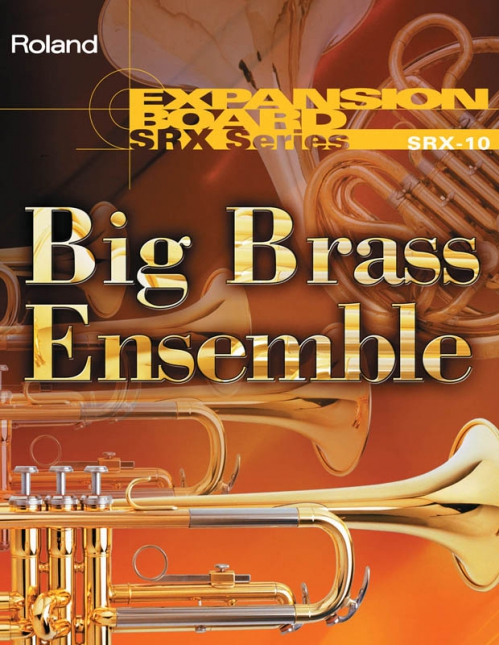 Roland SRX 10 Big Brass ensemble